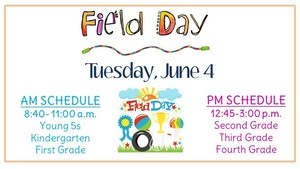 Field Day, Tuesday June 4