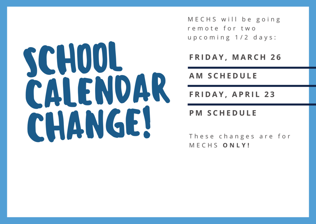 MECHS School Calendar Change