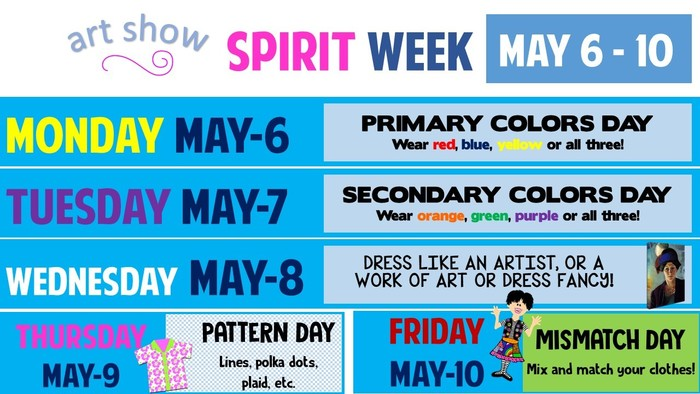 Art Show Spirit Week