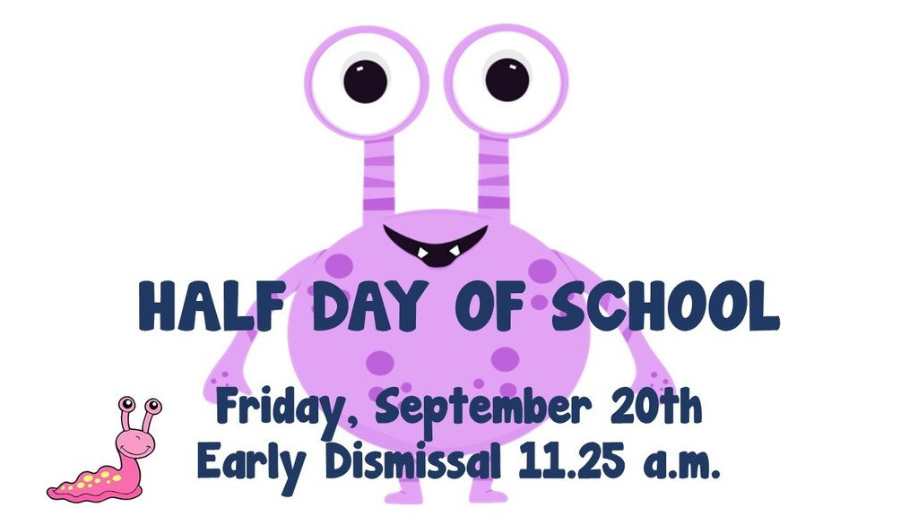Half Day Friday 9.20.19