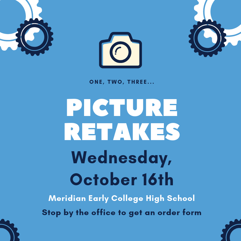 MECHS Picture Retake Day: October 16th