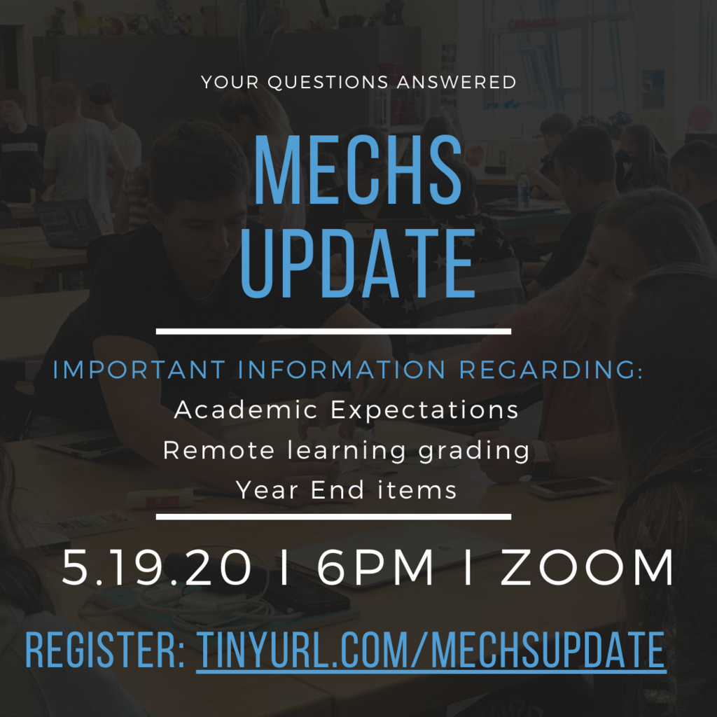 MECHS 9-11th Grade Update